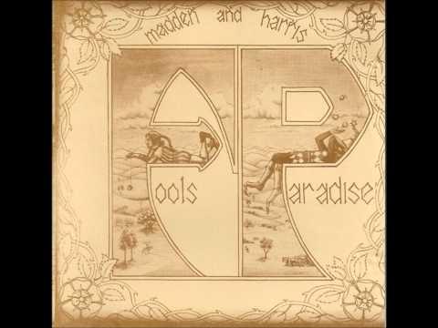 Madden & Harris - Fool's Paradise 1975 (Full Album Listen)