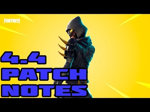 FortNite 4.4 Patch Notes