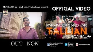 TALLIAN - OFFICIAL VIDEO - PARVINDER SANDHAR & RAVI BAL