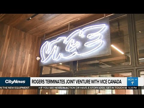Business Report: Rogers terminates joint venture with Vice Canada