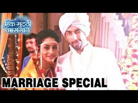 Download Raghav & Kalpi's MARRIAGE SPECIAL & NEW TWISTS in Ek Mutthi Aasmaan 9th May 2014 FULL EPISODE