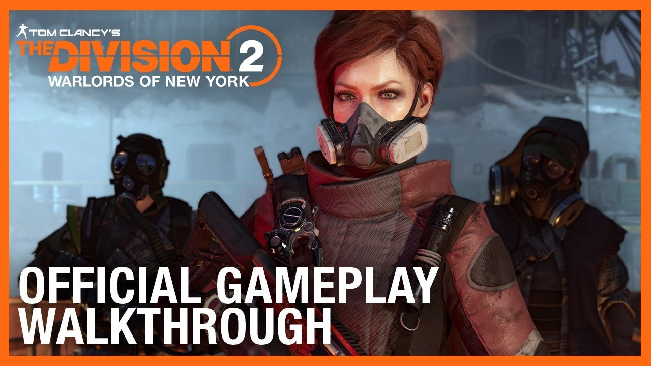 Tom Clancy's The Division 2: Warlords of New York: Official Gameplay Walkthrough | Ubisoft
