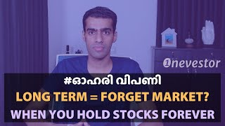 #OneTip: Long Term = Forget Market [MALAYALAM / EPISODE #28]