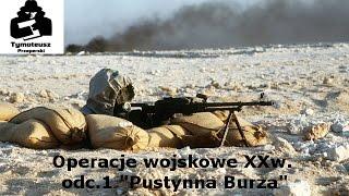 Operacje Wojskowe XXw. odc.1
