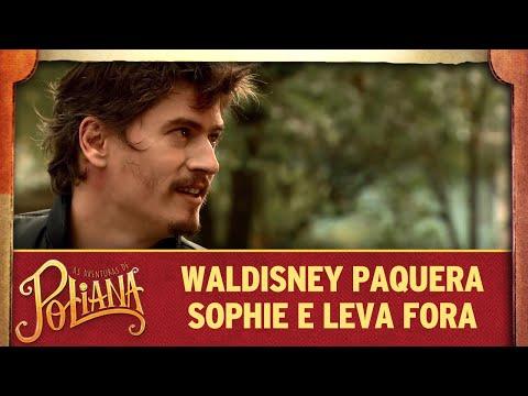 Waldisney paquera Sophie | As Aventuras de Poliana