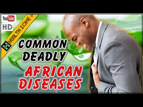10 Most Common Deadly African Diseases