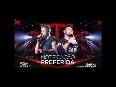Notificação Preferida - Zé Neto e Cristiano Karaokê - Playback esqueceomundolafora