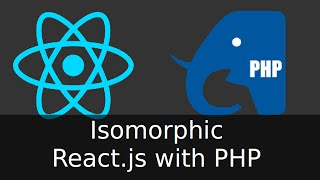Isomorphic React.js with PHP server-side rendering