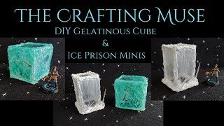 DIY Gelatinous Cube and Ice Prison Minis for your Tabletop Game and Dungeons and Dragons Terrain