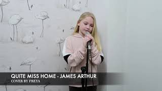 JAMES ARTHUR - QUITE MISS HOME (Cover by Freya Skye)