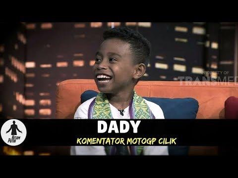 DADY, KOMENTATOR MOTOGP CILIK | HITAM PUTIH  (06/03/18) 1-4
