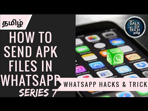 How to send apk file in whatsapp tamil||TALK OF TECH TAMIL 1