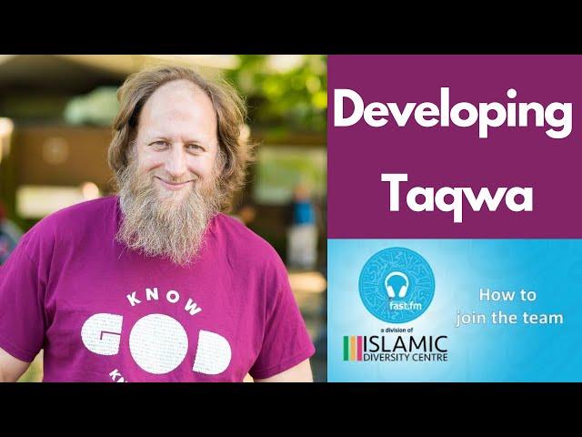 Developing Taqwa || E-Reminders || Ustadh Abdurraheem Green