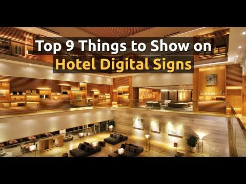 Top 9 Things to Show on Hotel Digital Signage