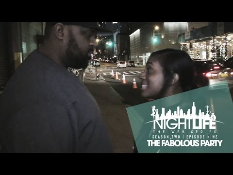"NIghtlife Web Series | Season 2 | Episode 9 ""The Fabolous Party"""