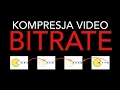 Kompresja video - BITRATE | FILM PRO