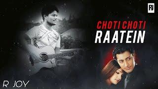 Chhoti Chhoti Raatein (Unplugged Version) #RJOY   Tum Bin   #Cover   Love Song 2021   R Joy Studios