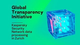 Kaspersky Security Network data processing in Zurich