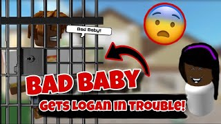BAD BABY PUTS LOGAN IN TROUBLE! omg...