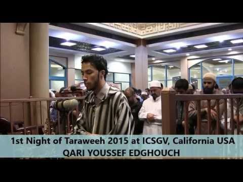 Beautiful Taraweeh 2015 USA / Day 1 / Al-Baqara / Qari Youssef Edghouch / ICSGV  يوسف الدغوش