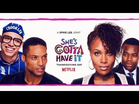 Download Youtube: Intro to She's gotta Have It 2017 (review)