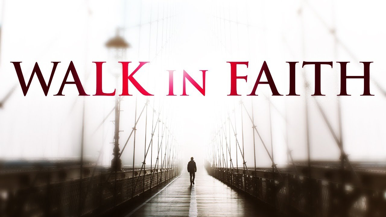 God Is In Control - Walking By Faith