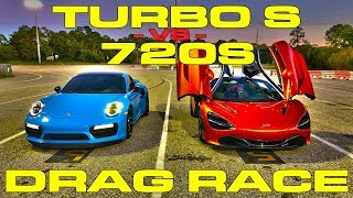 McLaren 720S vs 675HP 2018 Porsche 911 Turbo S 1/4 Mile Drag Race