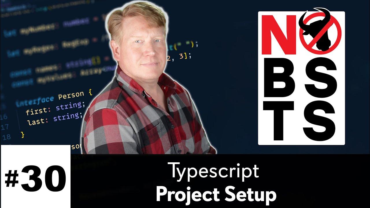 No BS TS #30 - Project setup
