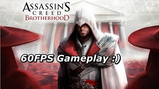 Assassins Creed Broherhood (60FPS Gameplay) [HD] Play in 2x Speed.