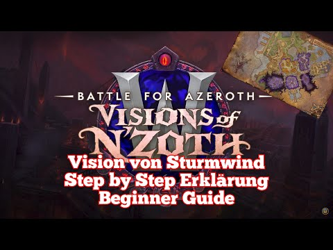 world-of-warcraft---vision-von-sturmwind-step-by-step-erklärung-&-beginner-guide