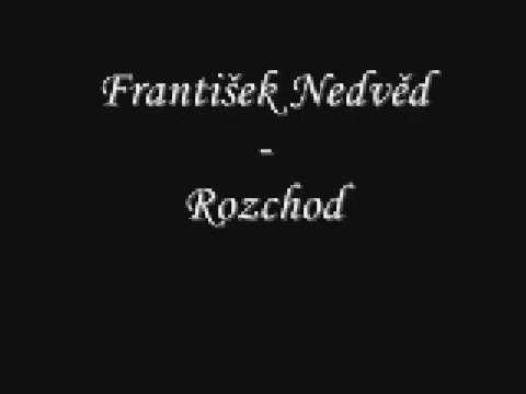František Nedvěd - Rozchod