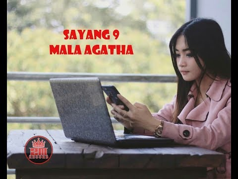 Download Mala Agatha - Sayang 9 [OFFICIAL] Mp4 baru
