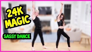BRUNO MARS - 24K MAGIC - SASSY DANCE!