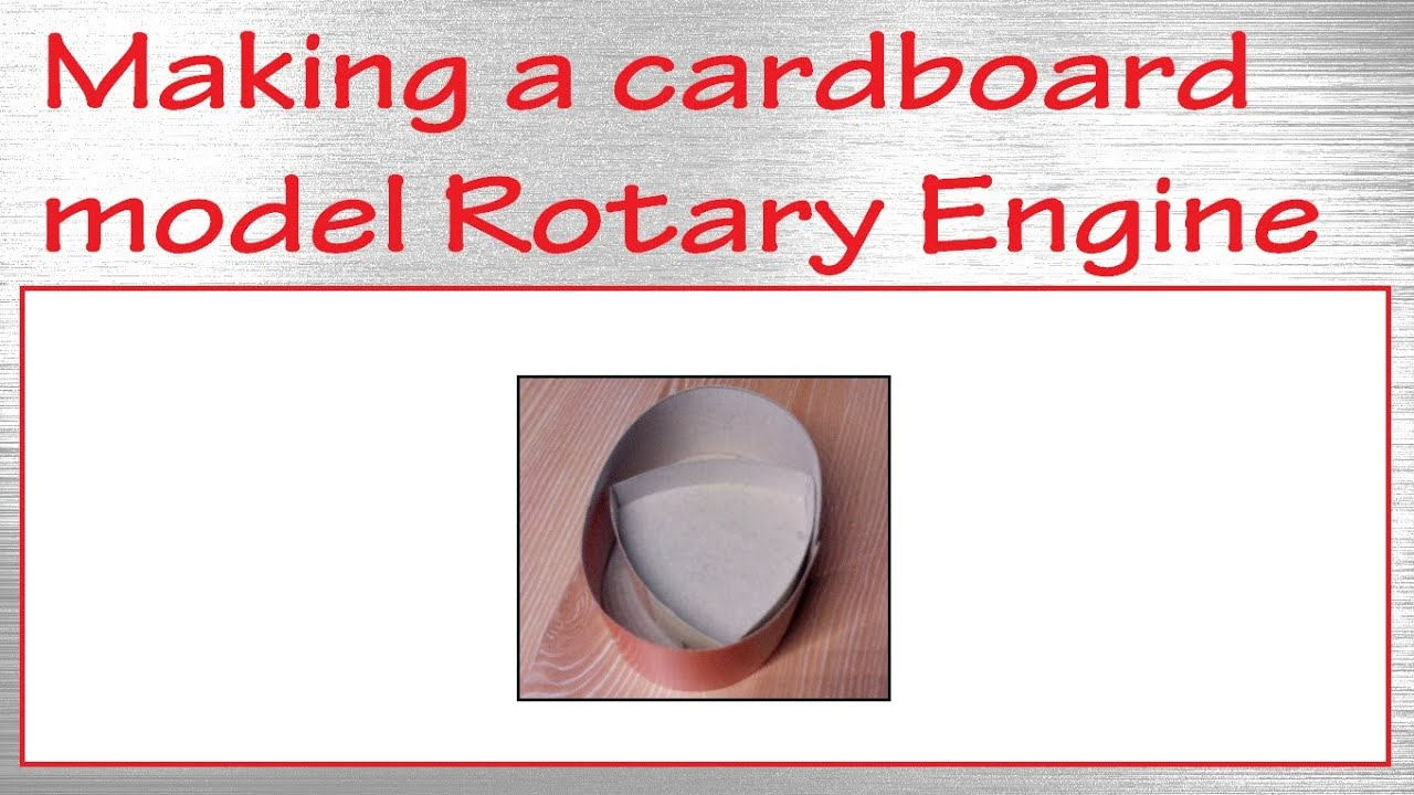 Papercraft Making a paper cardboard model rotary engine / Wankel engine