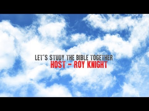 Let's Study the Bible Together - Lesson 17 - Acts 9:23-43