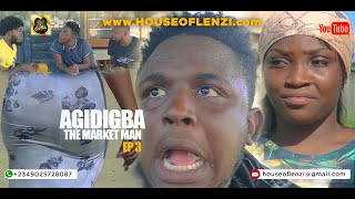 Download Xploit Comedy - Agidigba The Market Man Ep3 ( The church )