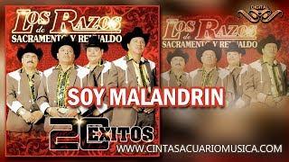 Soy Malandrin Los Razos de Sacramento y Reynaldo 20 exitos