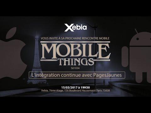 Mobile Things S01 E04 - L'intégration continue avec PagesJaunes
