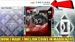 HOW I MADE 1 MILLION COINS IN MADDEN 19! HOW TO MAKE COINS! | MADDEN 19 ULTIMATE TEAM