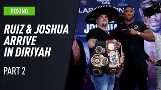Andy Ruiz Jr and Anthony Joshua in Diriyah ahead on Clash of the Dunes part 2