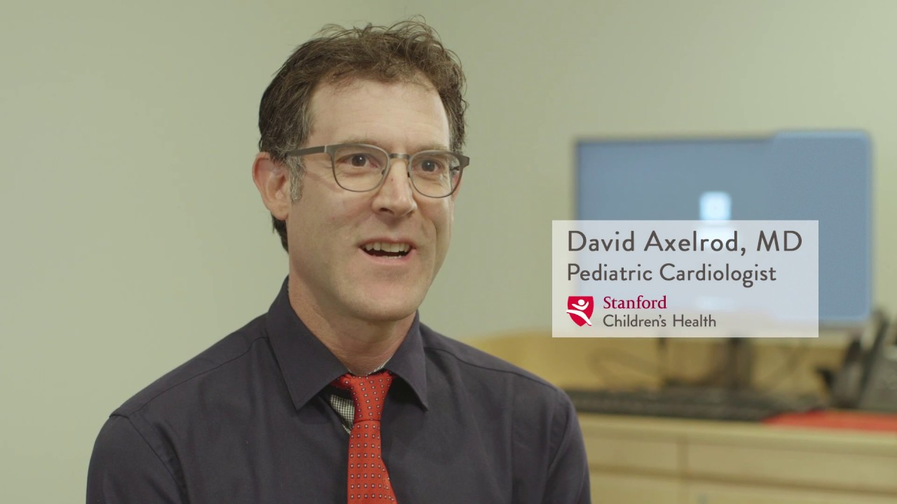 David Axelrod, MD – Pediatric Cardiology, Stanford Children's Health #cardiology