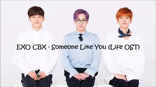 EXO CBX - Someone Like You (Life OST) l 1 hour loop
