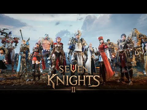 Seven Knights II (KR) - Official game trailer