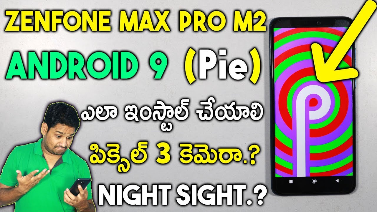 [How To] Install Zenfone Max Pro M2 Pie Beta | Changes | Pixel 3 Camera |  Telugu by TechFacts in Telugu