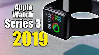Checking Out The Series 3 In 2019 - Is it a better Value?