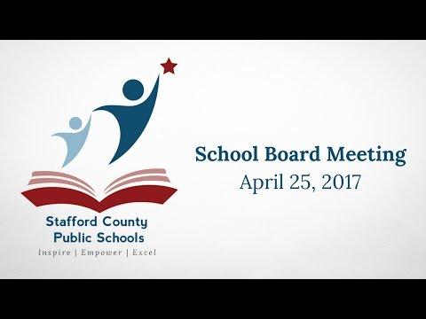 School Board Meeting   April 25, 2017   Stafford County Public Schools