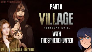 Daniela Dimitrescu Plays RE VILLAGE (Part 6) w The Sphere Hunter