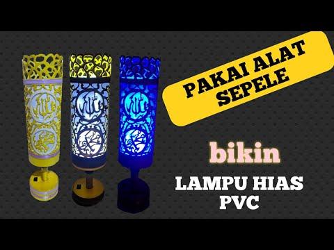 MEMBUAT LAMPU HIAS PVC - full tutorial
