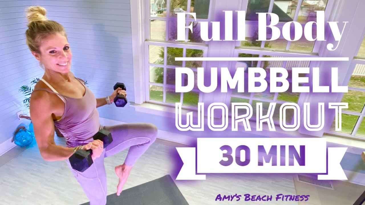 Full Body Dumbbell Workout - 30 Minutes