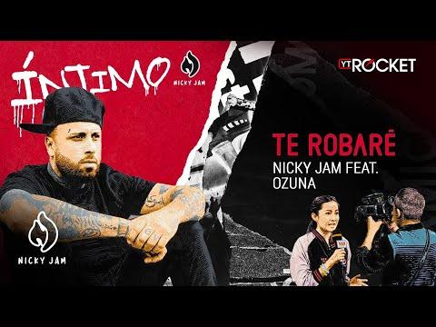 13. Te Robaré - Nicky Jam x Ozuna | Video Letra